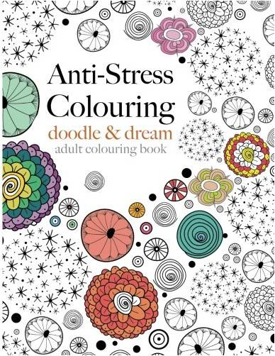 Anti-Stress Colouring: doodle & dream by Christina Rose